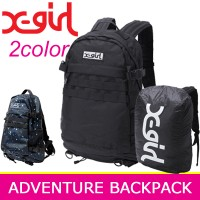 X-girl エックスガール リュック【ADVENTURE BACKPACK】レディース バックパック 通学 送料無料