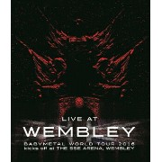 BABYMETAL/「LIVE AT WEMBLEY」 BABYMETAL WORLD TOUR 2016 kicks off at THE SSE ARENA WEMBLEY<Blu-ray...