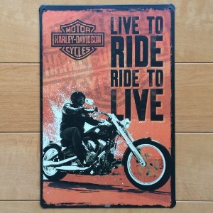 ブリキ看板 LIVE to RIDE, RIDE to LIVE [30cm×20cm]