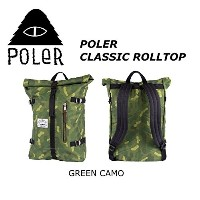 POLER CAMPING STUFF 【CLASSIC ROLLTOP】COLOR;GREEN CAMO RETRO ROLLTOP ポーラー クラッシック ロールトップ