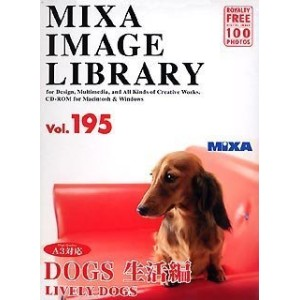 MIXA IMAGE LIBRARY Vol.195 DOGS 生活編