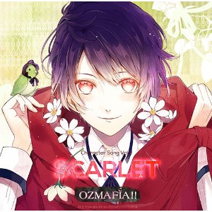 OZMAFIA!! Character Song Vol.3 SCARLET