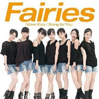 More Kiss / Song for You [CD+PHOTO BOOK] / Fairies