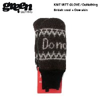green clothing Knit Mitt Glove Do Nothing 2015-2016モデル