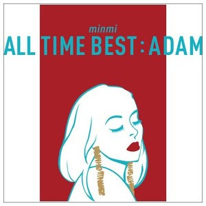 ユニバーサルミュージック MINMI / ALL TIME BEST:ADAM 【CD】 UPCH-2116 [UPCH2116]