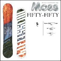 17-18 MOSS モス スノーボード FIFTY-FIFTY フィフティーフィフティー fiftyfifty
