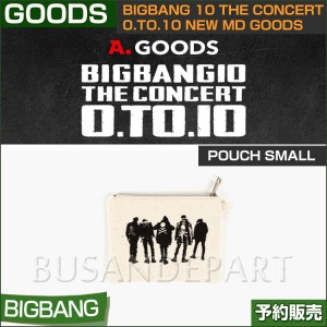 【1次予約】11.10th bigbang POUCH SMALL / BIGBANG 10 THE CONCERT 0.to.10 NEW MD GOODS【日本国内発送】