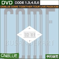 【1次予約】CNBLUE DVD / COME TOGETHER TOUR LIVE PACKAGE 【日本国内発送】 CODE:13456