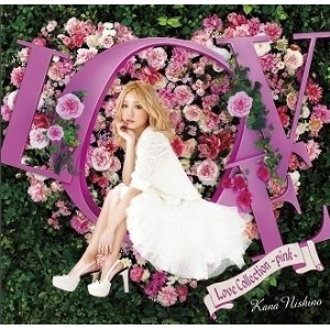 KANA NISHINO - LOVE COLLECTION : PINK (CD)