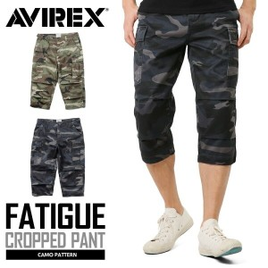 10%OFFクーポン対象品!AVIREX アビレックス 6166115 FATIGUE CROPPED PANTS ファティーグ クロップドパンツ CAMOUFLAGE《WIP》 ギフト プレゼント