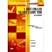 CARISCH WONDER STEVIE - I JUST CALLED TO SAY I LOVE YOU - ENSEMBLE MUSICAL
