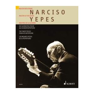 Partitions classique SCHOTT YEPES NARCISO - THE FINEST PIECE FROM HIS REPERTOIRE - GUITARE Guitare
