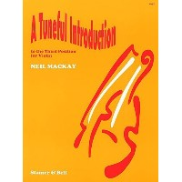 STAINER AND BELL MACKAY N. - A TUNEFUL INTRODUCTION TO THE THIRD POSITION - VIOLON Méthode et p...