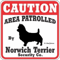 CAUTION AREA PATROLLED By Norwich Terrier Security Co. サインボード:ノーリッチテリア 注意 警戒中 セキュリティ 看板 Made in U.S...