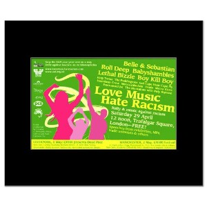 LOVE MUSIC HATE RACISM - 2006 - Belle and Sebastian Babyshambles Mini Poster - 22.8x14cm