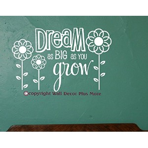 Wall Decor Plus More WDPM2660 Dream As Big As You Grow Wall Sticker, 23-Inch x 15-Inch, White ...