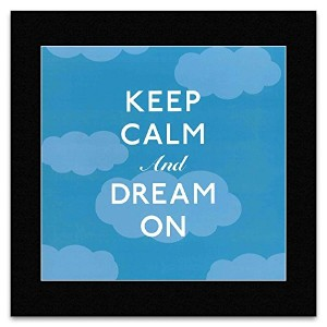 KEEP CALM AND CARRY ON - Dream On Mini Poster - 29.7x28.7cm