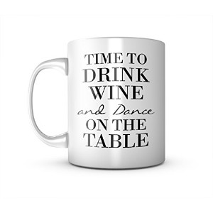 Time To Drink Wine And Dance On The Table セラミック マグカップ コーヒーティーカップ