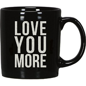 Box Sign Mug - LOVE YOU MORE by Primitives By Kathy