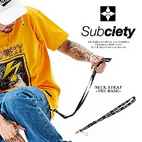 (サブサエティ)SUBCIETY NECK STRAP-THE BASE- subciety 102-87063 BLACK FREE