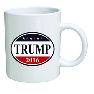 Funny Mug 11OZ Donald Trump 2016, Presidential novelty and gift, dad, by Yates And Franco by della Pace
