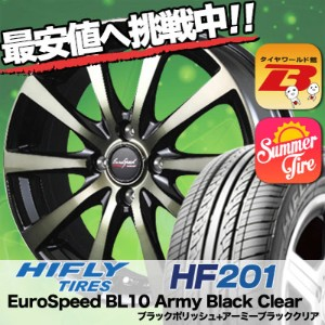 185/55R14 HIFLY ハイフライ HF201 エイチエフ ニイマルイチ EuroSpeed BL10 Army Black Clear ユーロスピード BL10 アーミーブラッククリア...