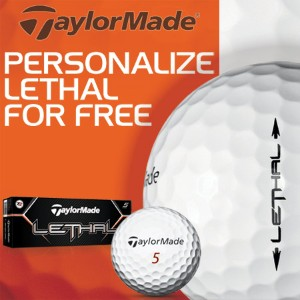 TaylorMade Lethal FREE Personalization カスタムゴルフボール【ゴルフ 特注/オーダーメイド>特注-ボール】