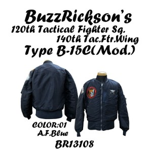 "BUZZ RICKSON'SバズリクソンズB-15C A.F.Blue(Mod.) ""B.RICKSON & SONS.INC.""120th Tactical Fighter Sq. 140th..."