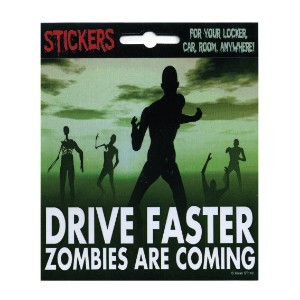 ◎【 ZOMBIES/ゾンビ 】 ステッカー『DRIVE FASTER ZOMBIES ARE COMING』 アメリカン雑貨・アメリカ雑貨・アメ雑