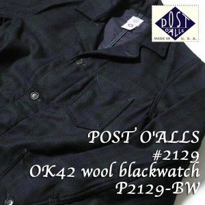 POST O'ALLS ポストオーバーオールズ #2129 OK42 wool blackwatch P2129-BW