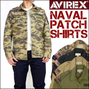 【20%OFFセール】AVIREX (アビレックス) NAVAL PATCH SHIRTS -ミリタリーシャツジャケット- 6165100 【送料無料】プレゼント ギフト
