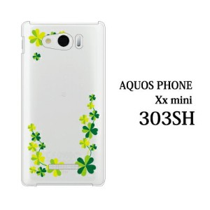 SoftBank AQUOS PHONE Xx mini 303SH ケース カバー 四葉クローバー クリア for SoftBank AQUOS PHONE Xx mini 303SH ケース...