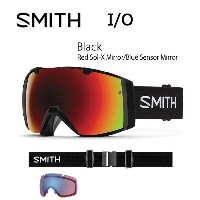 2017 スミス SMITH OPTICS ゴーグル I/O Black BlackRed Sol-X Mirror/Blue Sensor Mirror【ゴーグル】ミディアムフィット...