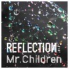バップ Mr.Children / REFLECTION【Drip】(初回盤) 【CD+DVD】 TFCC-86543 [TFCC86543]