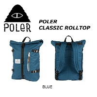 POLER CAMPING STUFF 【CLASSIC ROLLTOP】COLOR;BLUE RETRO ROLLTOP ポーラー クラッシック ロールトップ