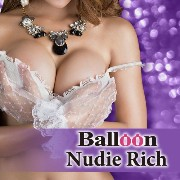 Balloon Nudie Rich バルーン ヌーディー リッチ