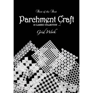 本 Parchment Craft A CLASSIC COLLECTION 2 Grid Work