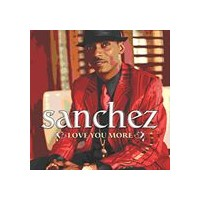 [CD]SANCHEZ サンチェス/LOVE YOU MORE【輸入盤】