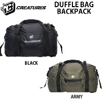 CREATURES クリエイチャー DRY LITE DUFFLE BAG BACKPACK ダッフルバッグ バックパック