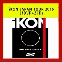 iKON JAPAN TOUR 2016 3DVD+2CD BOX 日本版