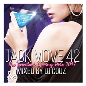 【DJ COUZ】Jack Move 42 The Greatest Spring Hits 2017 CD