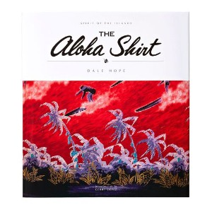 パタゴニア The Aloha Shirt - Spirit of the Islands - DALE HOPE/日本語版 ALL