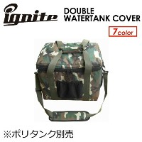 IGNITE,イグナイト,ポリタンクカバー,ダブル,ケース,保温●DOUBLE WATERTANK COVER ※ポリタンク別売
