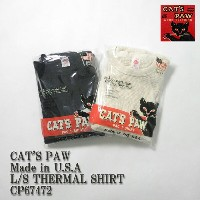 CAT'S PAW キャッツポウ Made in U.S.AL/S THERMAL SHIRT CP67472 ≪新商品!≫