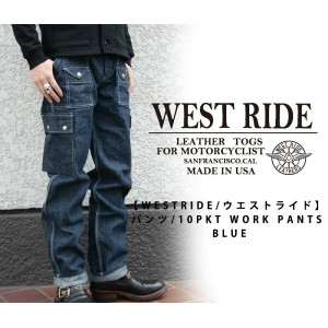 【WESTRIDE/ウエストライド】パンツ/10PKT WORK PANTS BLUE★REAL DEAL