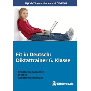 Fit in Deutsch: Diktattrainer. 6. Klasse. CD-ROM fuer Windows 95/98/NT/Me/2000/XP. (Lernmaterialien)