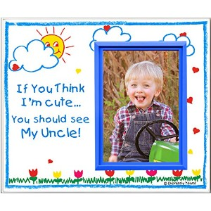 If You Think I'm Cute, You Should See My Uncle - Picture Frame Gift by Expressly Yours! Photo...