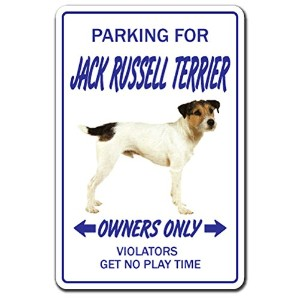 PARKING FOR JACK RUSSELL TERRIER OWNERS ONLY サインボード:ジャックラッセルテリア オーナー専用 駐車スペース 標識 看板 MADE IN U.S.A ...