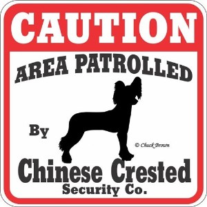 CAUTION AREA PATROLLED By Chinese Crested Security Co. サインボード:チャイニーズクレステッド 注意 警戒中 セキュリティ 看板 Made in...