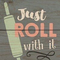 Just Roll With Itピングレー木製マグネット